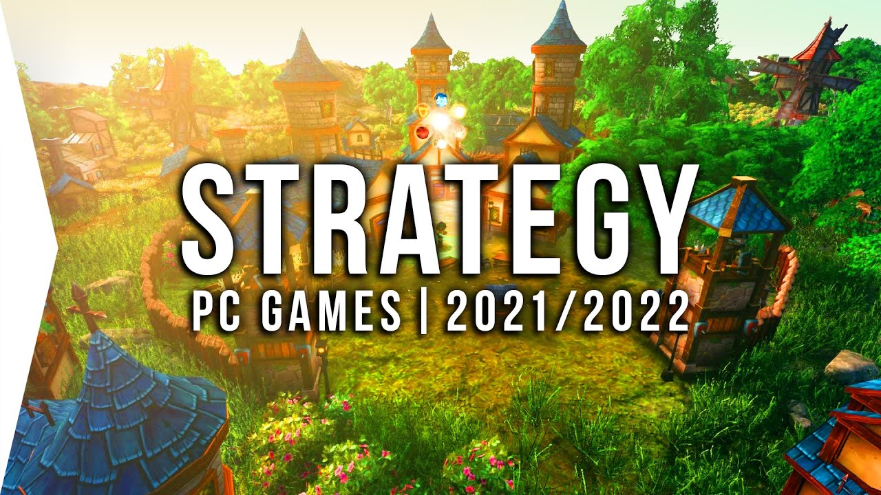 30 New Upcoming PC Strategy Games in 2021 & 2022 ► Best RTS, 4X & Real-time Base-building!